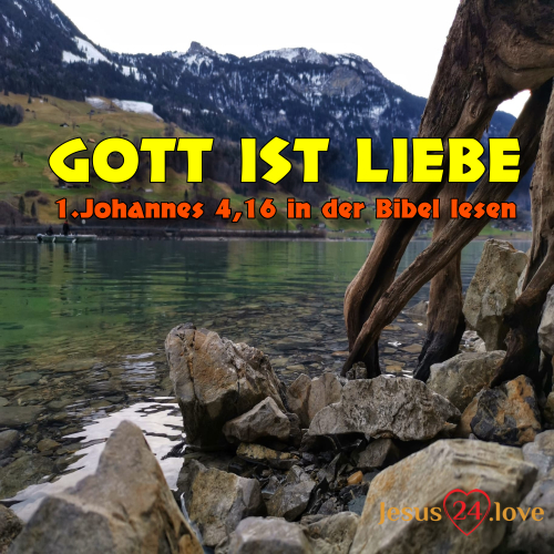 1. Johannes 4,16
